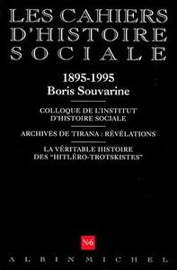 LES CAHIERS D'HISTOIRE SOCIALE - N 6