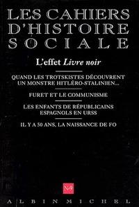 LES CAHIERS D'HISTOIRE SOCIALE N  9 - L'EFFET LIVRE NOIR