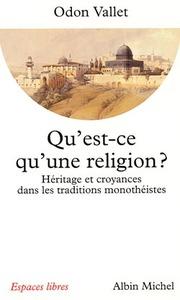 QU'EST-CE QU'UNE RELIGION ?