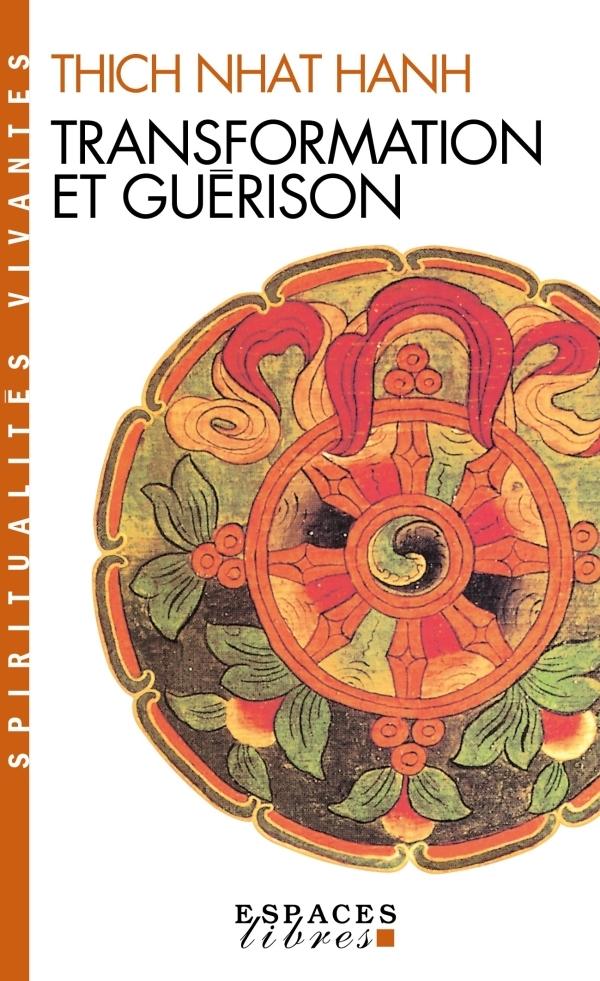 TRANSFORMATION ET  GUERISON
