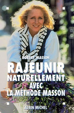 RAJEUNIR NATURELLEMENT AVEC LA METHODE MASSON