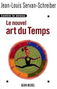 LE NOUVEL ART DU TEMPS - CONTRE LE STRESS