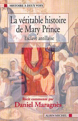 LA VERITABLE HISTOIRE DE MARY PRINCE