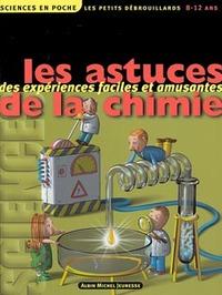 LES ASTUCES DE LA CHIMIE
