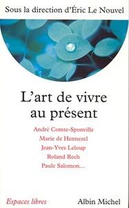 L'ART DE VIVRE AU PRESENT