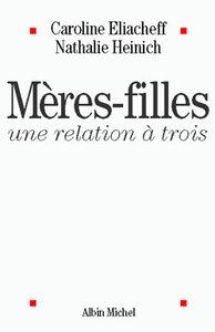 MERES-FILLES, UNE RELATION A TROIS