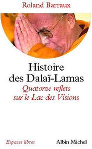 HISTOIRE DES DALAI-LAMAS - QUATORZE REFLETS SUR LE LAC DES VISIONS