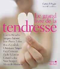LE GRAND LIVRE DE LA TENDRESSE