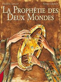 LA PROPHETIE DES DEUX MONDES - TOME 01 - L'ETOILE D'ISHA