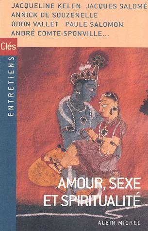 AMOUR, SEXE ET SPIRITUALITE