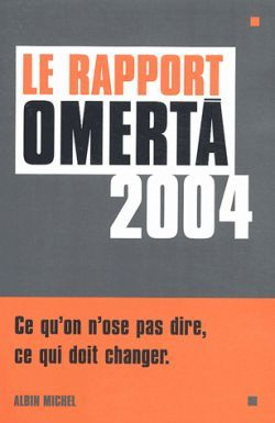 LE RAPPORT OMERTA 2004