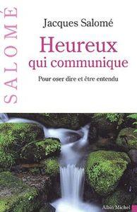 HEUREUX QUI COMMUNIQUE