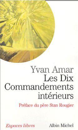 LES DIX COMMANDEMENTS INTERIEURS