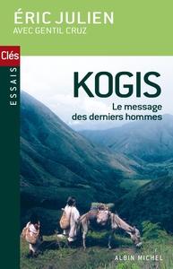 KOGIS - LE MESSAGE DES DERNIERS HOMMES