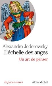 L'ECHELLE DES ANGES - UN ART DE PENSER