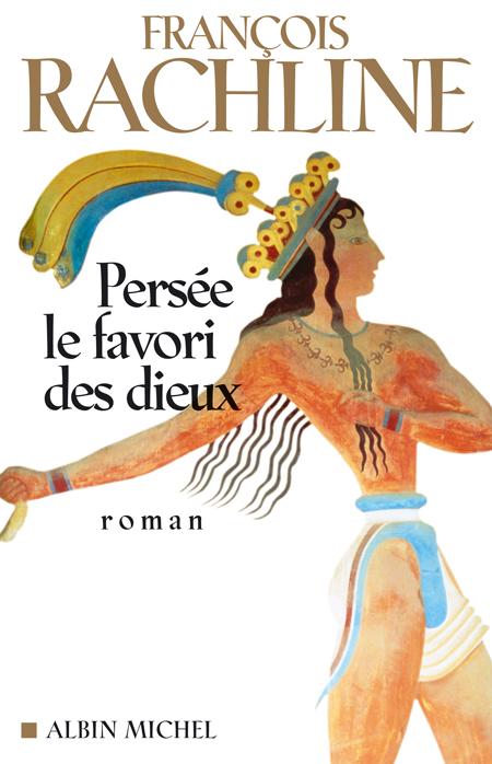 PERSEE, LE FAVORI DES DIEUX