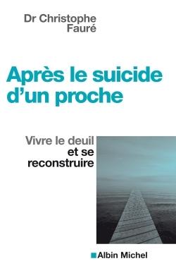 APRES LE SUICIDE D'UN PROCHE