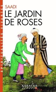 LE JARDIN DE ROSES - (GULISTAN)