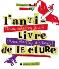 L'ANTI-LIVRE DE LECTURE