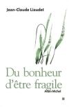 DU BONHEUR D'ETRE FRAGILE