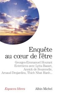 ENQUETE AU COEUR DE L'ETRE