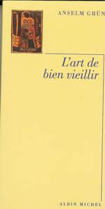 L'ART DE BIEN VIEILLIR