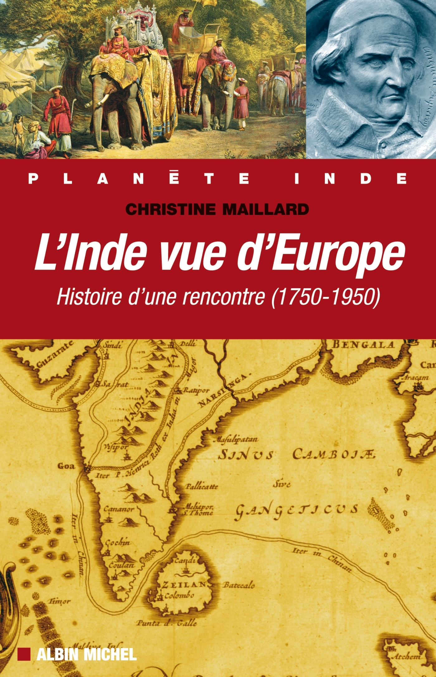L INDE VUE DE L'EUROPE- HISTOIRE D'UNE RENCONTRE (1750-1950)