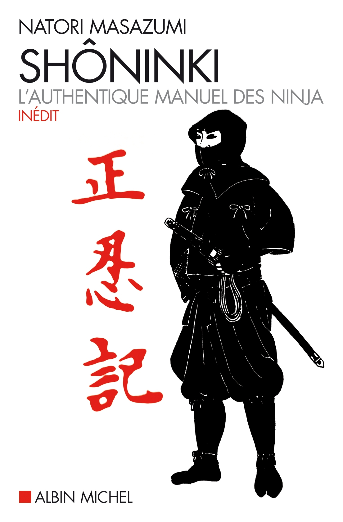 SHONINKI - L'AUTHENTIQUE MANUEL DES NINJA