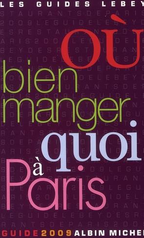 OU BIEN MANGER QUOI A PARIS
