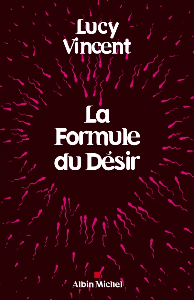 LA FORMULE DU DESIR