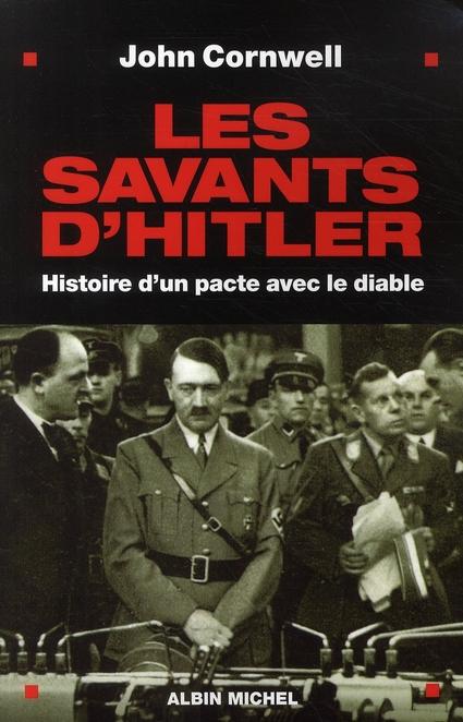 LES SAVANTS D'HITLER - HISTOIRE D'UN PACTE AVEC LE DIABLE