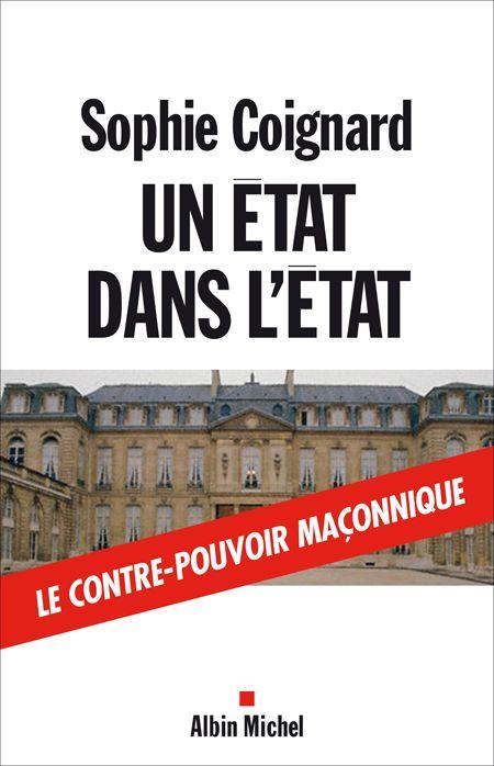 UN ETAT DANS L'ETAT - LE CONTRE-POUVOIR MACONNIQUE