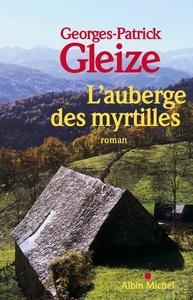 L'AUBERGE DES MYRTILLES