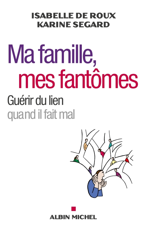 MA FAMILLE, MES FANTOMES
