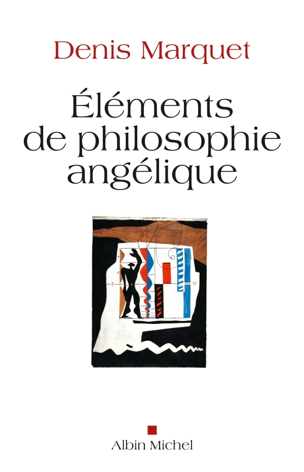 ELEMENTS DE PHILOSOPHIE ANGELIQUE