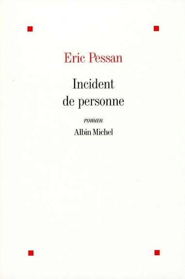 INCIDENT DE PERSONNE