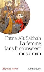 FEMME DANS L'INCONSCIENT MUSULMAN