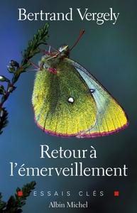 RETOUR A L'EMERVEILLEMENT
