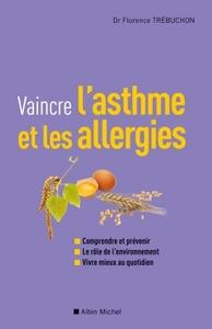 VAINCRE L'ASTHME ET LES ALLERGIES