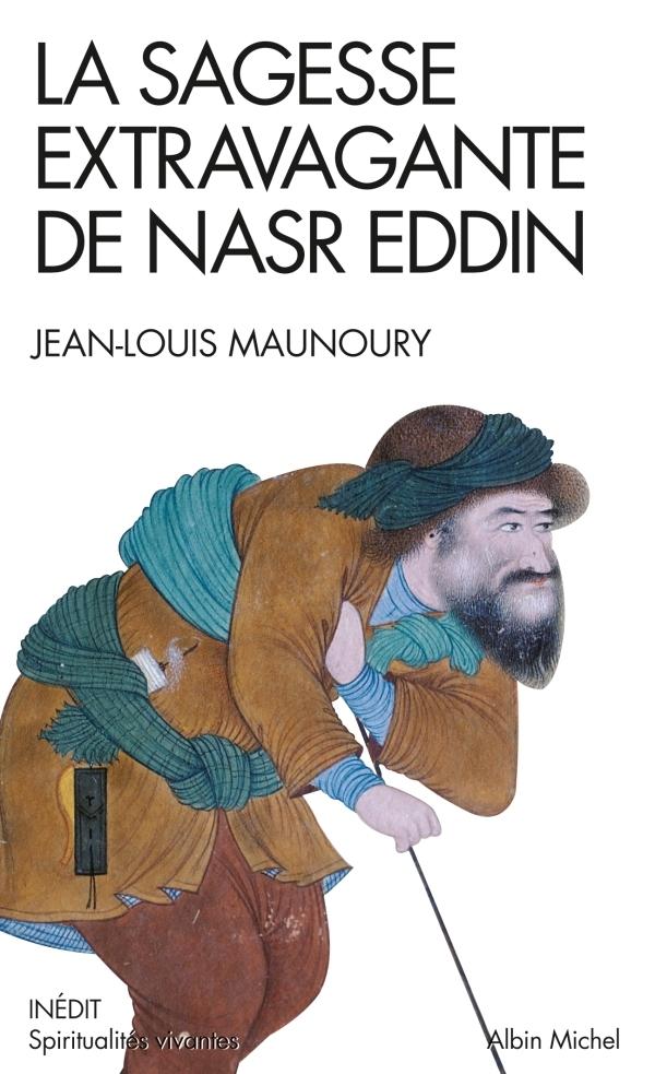 LA SAGESSE EXTRAVAGANTE DE NASR EDDIN