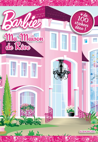 MA MAISON DE REVE - LIVRE STICKERS