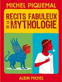RECITS FABULEUX DE LA MYTHOLOGIE