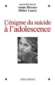 L'ENIGME DU SUICIDE A L'ADOLESCENCE