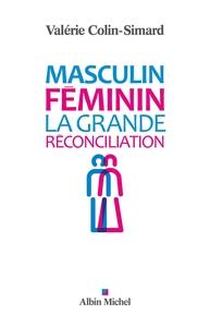 MASCULIN - FEMININ - LA GRANDE RECONCILIATION