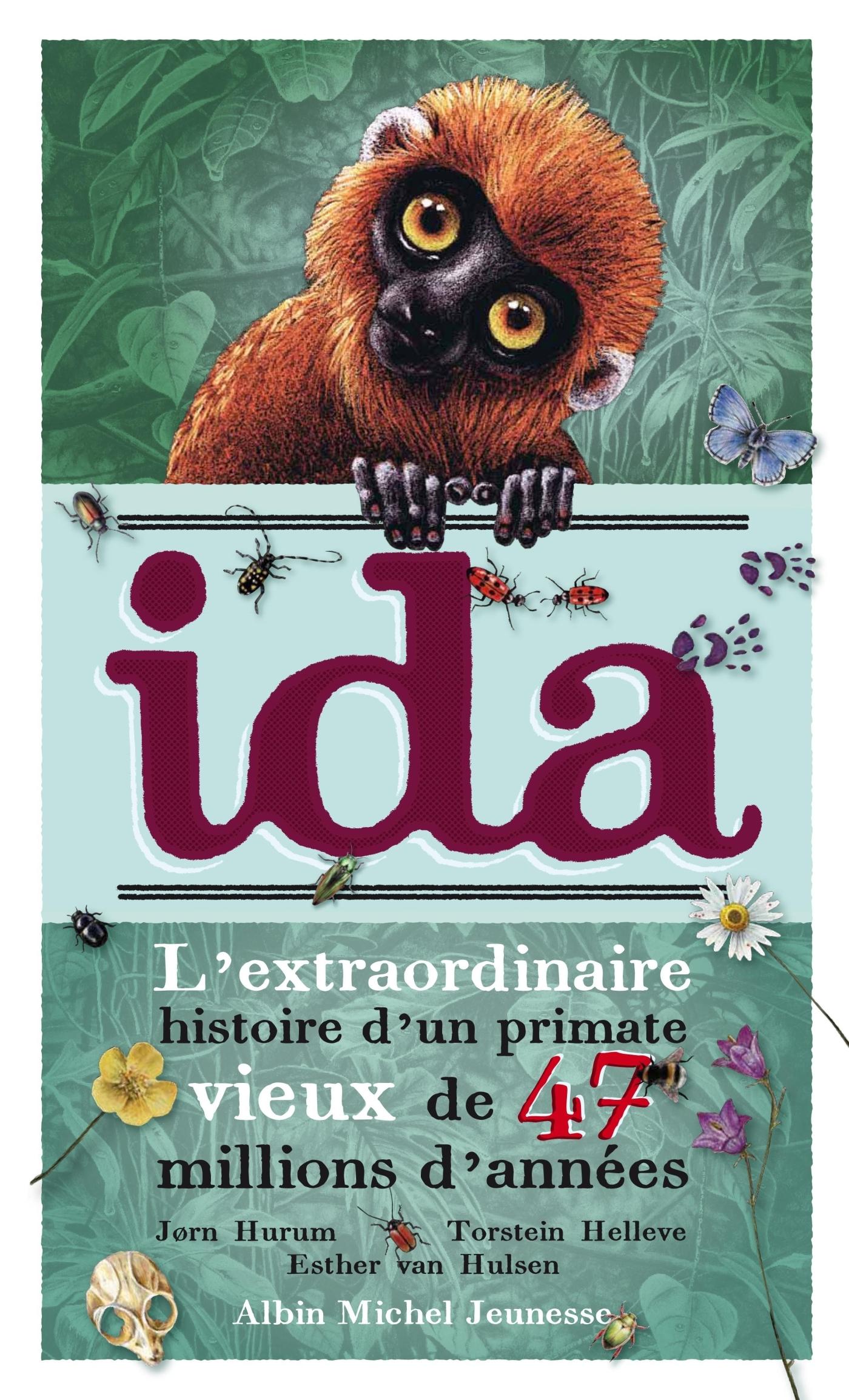 IDA - UNE HISTOIRE EXTRAORDINAIRE VIEILLE DE 47 MILLIONS D'ANNEES