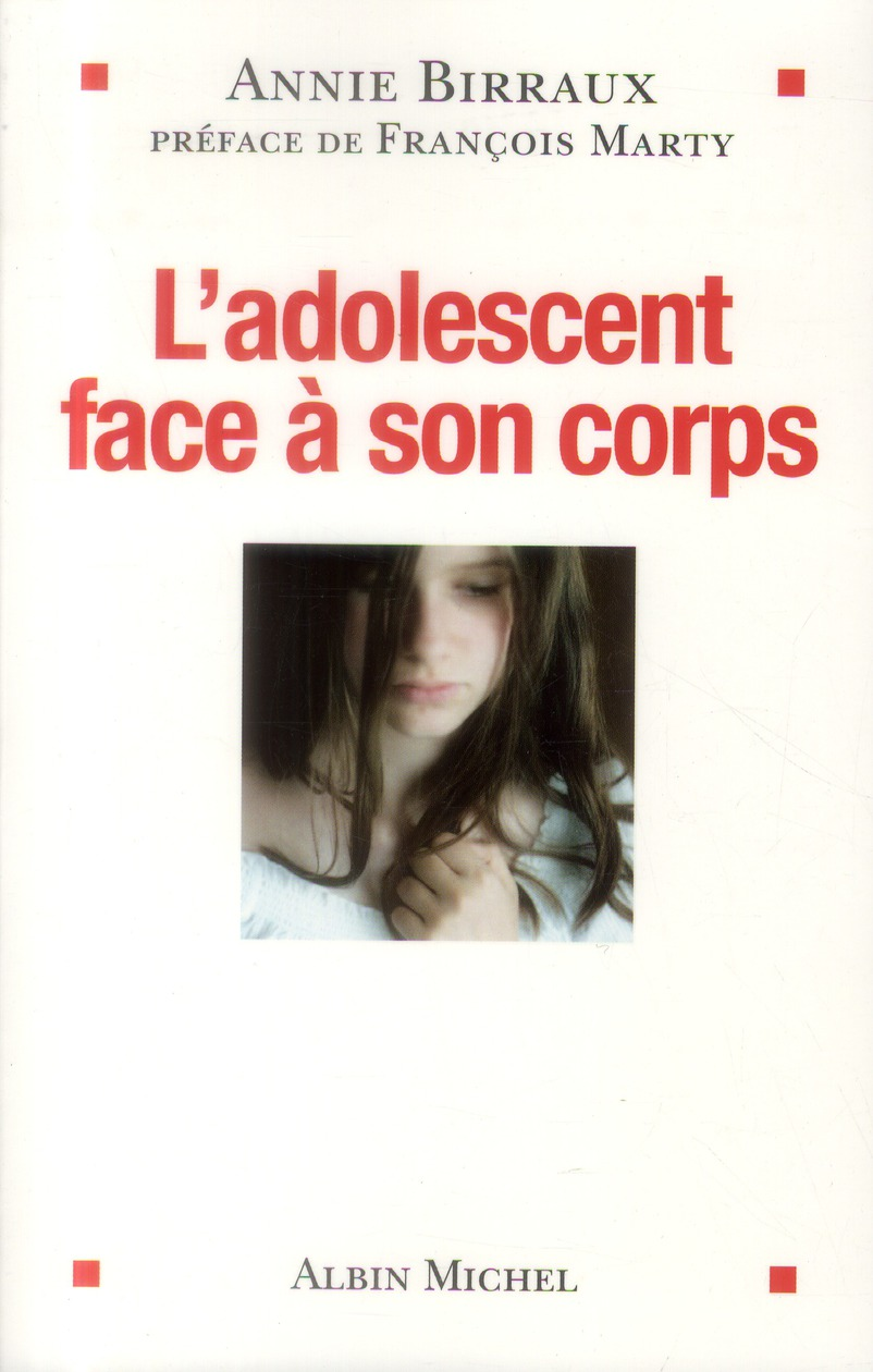 L'ADOLESCENT FACE A SON CORPS