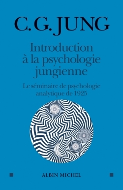 INTRODUCTION A LA PSYCHOLOGIE JUNGIENNE