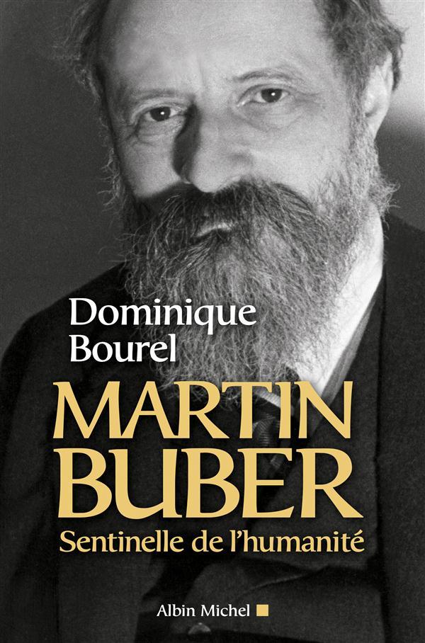 MARTIN BUBER- SENTINELLE DE L'HUMANITE