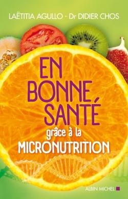 EN BONNE SANTE GRACE A LA MICRONUTRITION