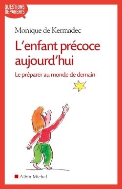 L'ENFANT PRECOCE AUJOURD'HUI